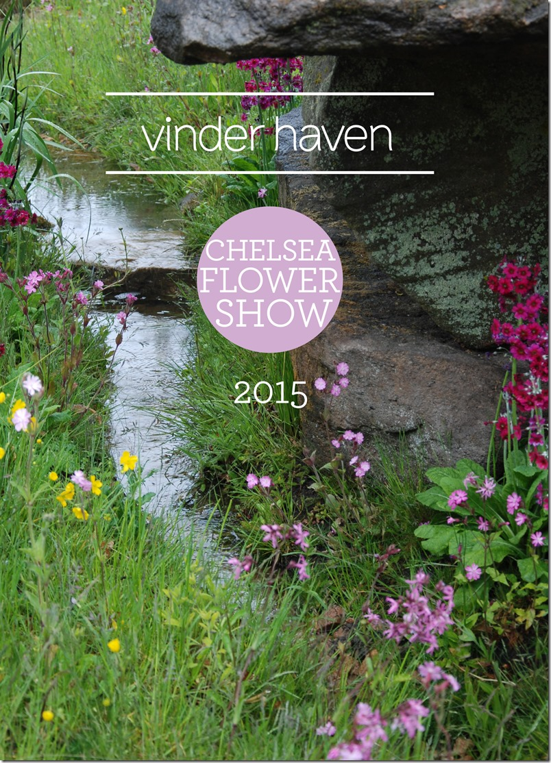 Vinder haven Chelsea 2015 The Chatsworth garden_foto Dorthe Kvist Meltdesignstudio